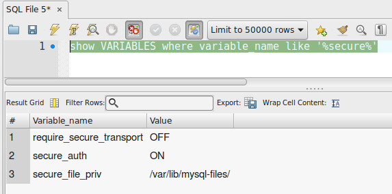 show VARIABLES where variable_name like '%secure%'